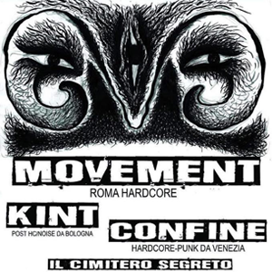 MOVEMENT • KINT • CONFINE • IL CIMITERO SEGRETO